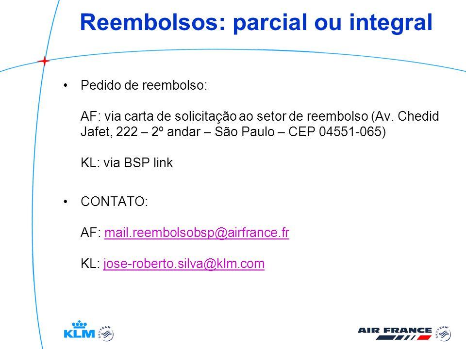 Reembolsos: parcial ou integral Pedido de reembolso: AF: via carta de solicitação ao setor de reembolso (Av. Chedid Jafet, 222 – 2º andar – São Paulo