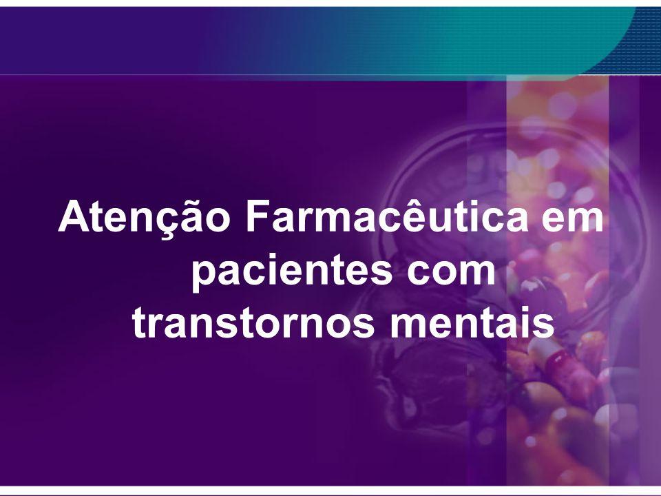 Atenção Farmacêutica em pacientes com transtornos mentais
