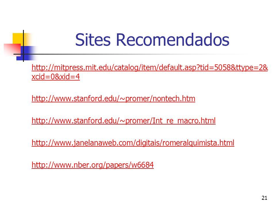 21 Sites Recomendados http://mitpress.mit.edu/catalog/item/default.asp?tid=5058&ttype=2& xcid=0&xid=4 http://www.stanford.edu/~promer/nontech.htm http