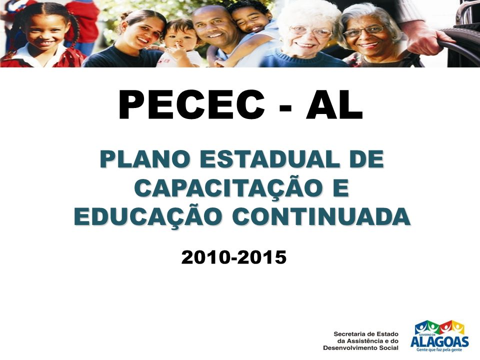 PECEC - AL PLANO ESTADUAL DE CAPACITAÇÃO E EDUCAÇÃO CONTINUADA 2010-2015
