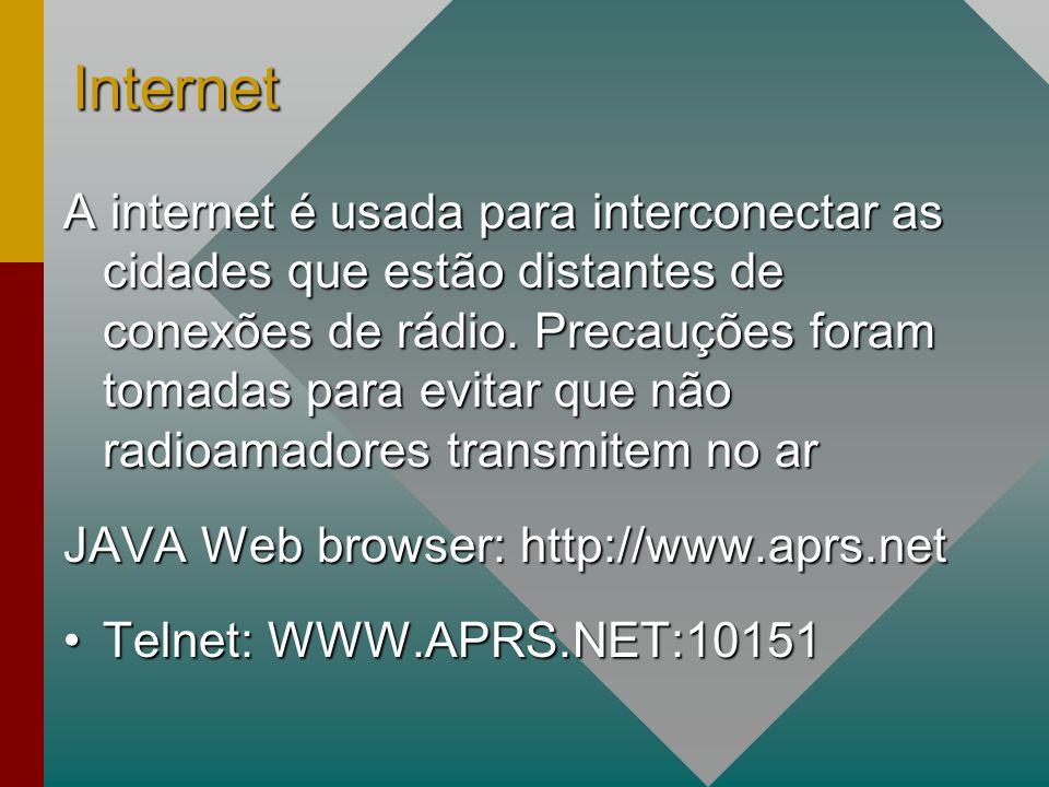 Internet A internet é usada para interconectar as cidades que estão distantes de conexões de rádio.