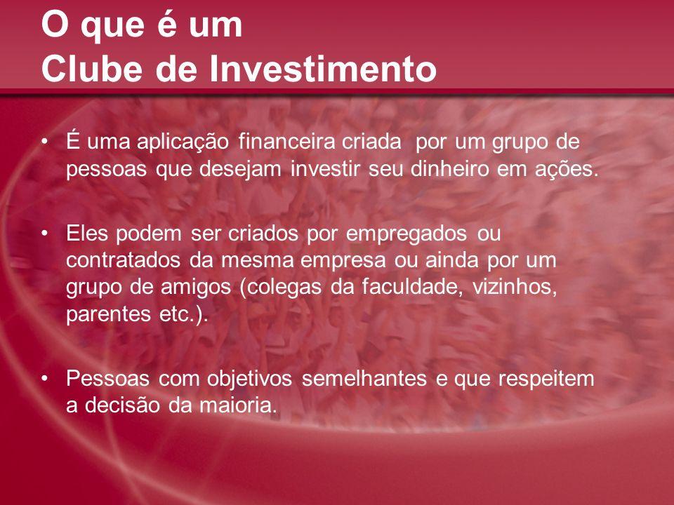O que é um Clube de Investimento É uma aplicação financeira criada por um grupo de pessoas que desejam investir seu dinheiro em ações. Eles podem ser