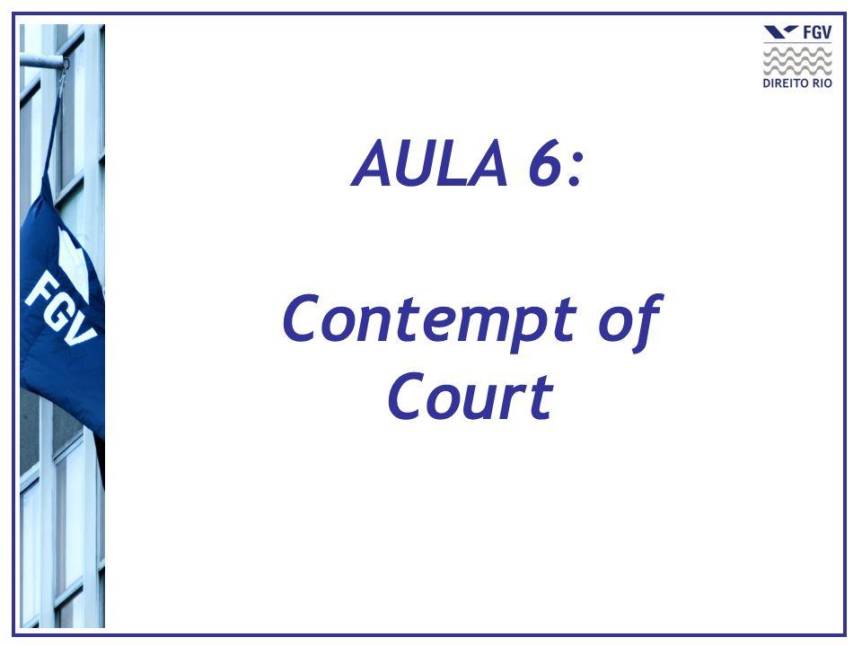 AULA 6: Contempt of Court