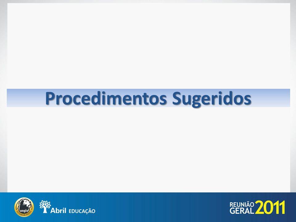 Procedimentos Sugeridos