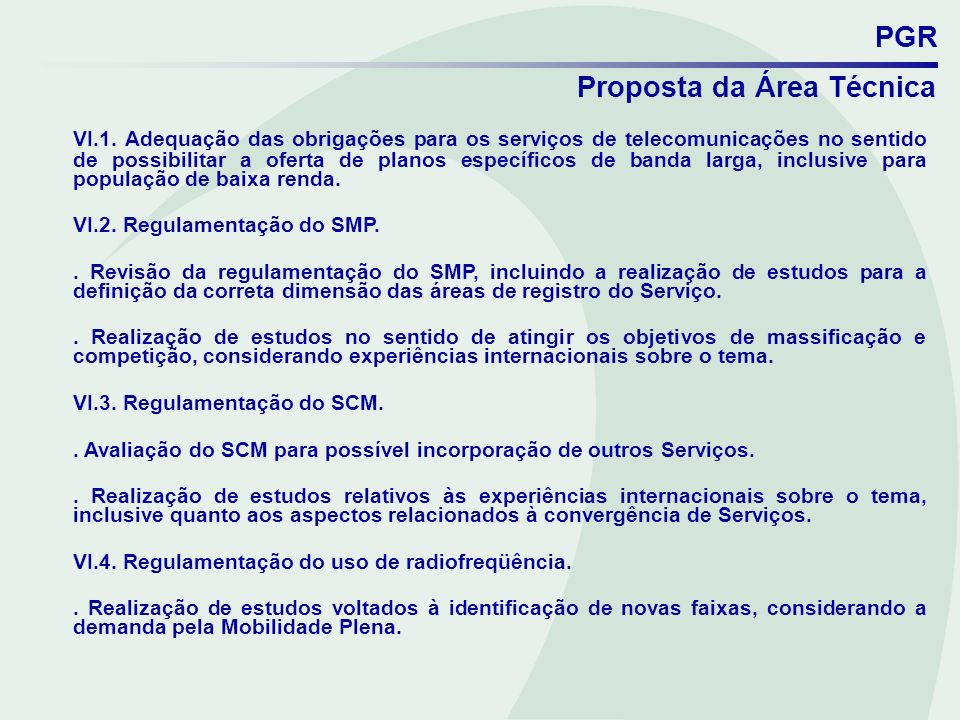 PGR Proposta da Área Técnica VI.1. Adequação das obrigações para os serviços de telecomunicações no sentido de possibilitar a oferta de planos específ