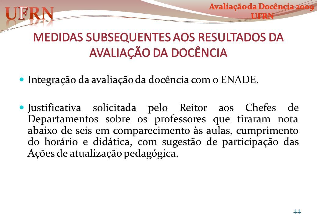 Integração da avaliação da docência com o ENADE. Justificativa solicitada pelo Reitor aos Chefes de Departamentos sobre os professores que tiraram not