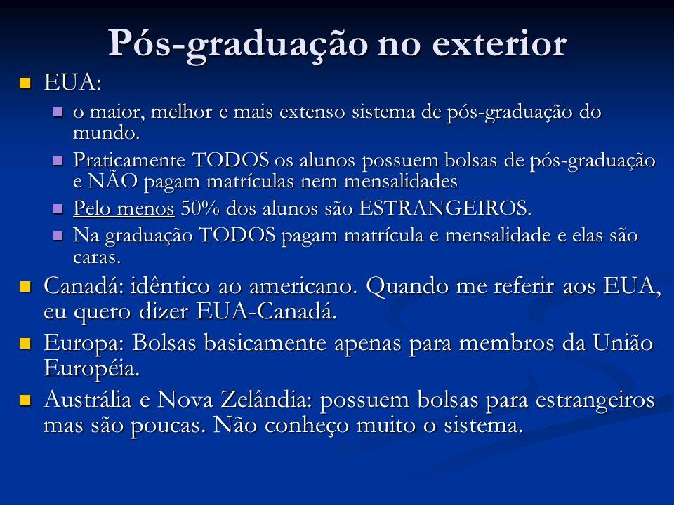 Pós-graduação no exterior EUA: EUA: o maior, melhor e mais extenso sistema de pós-graduação do mundo. o maior, melhor e mais extenso sistema de pós-gr