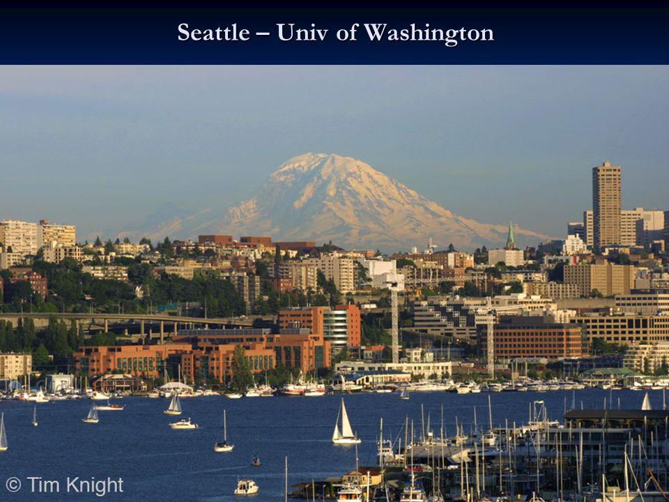 Seattle – Univ of Washington