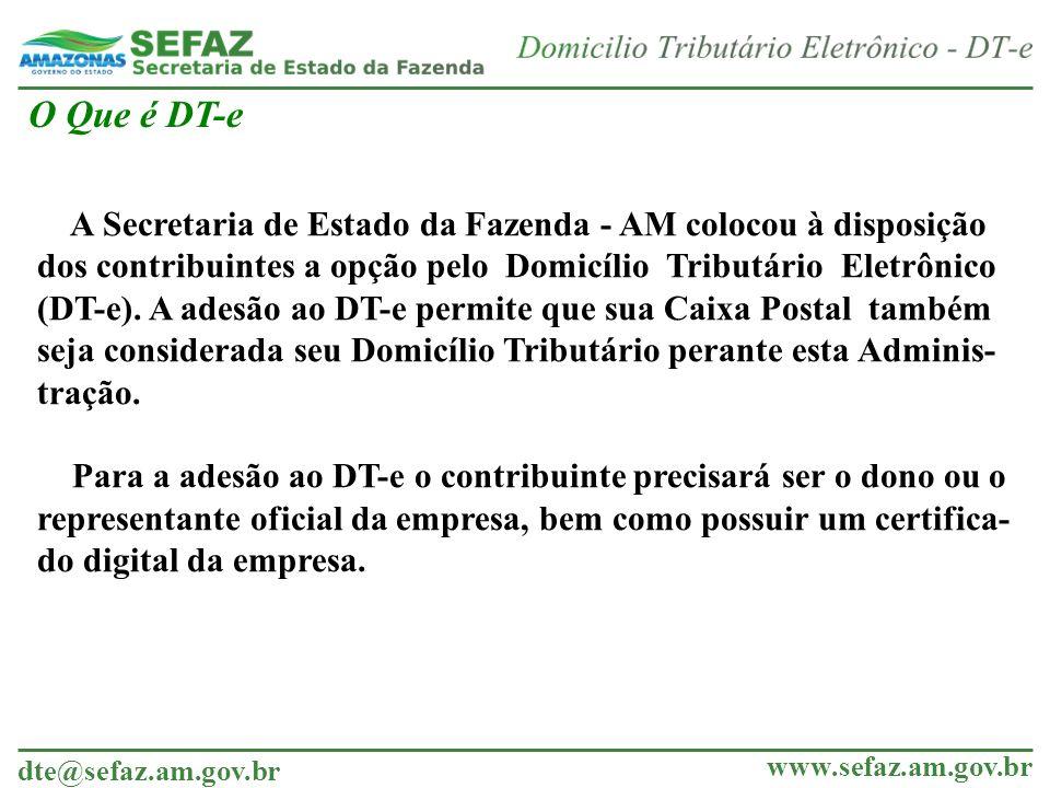 dte@sefaz.am.gov.br www.sefaz.am.gov.br Documento Assinado e enviado a SEFAZ/AM Como Aderir ao DT-e – Documento Assinado Uma barra de progresso, ao lado do botão de assinatura, irá informar o andamento do processo de assinatura e envio do termo de Adesão para a SEFAZ/AM.