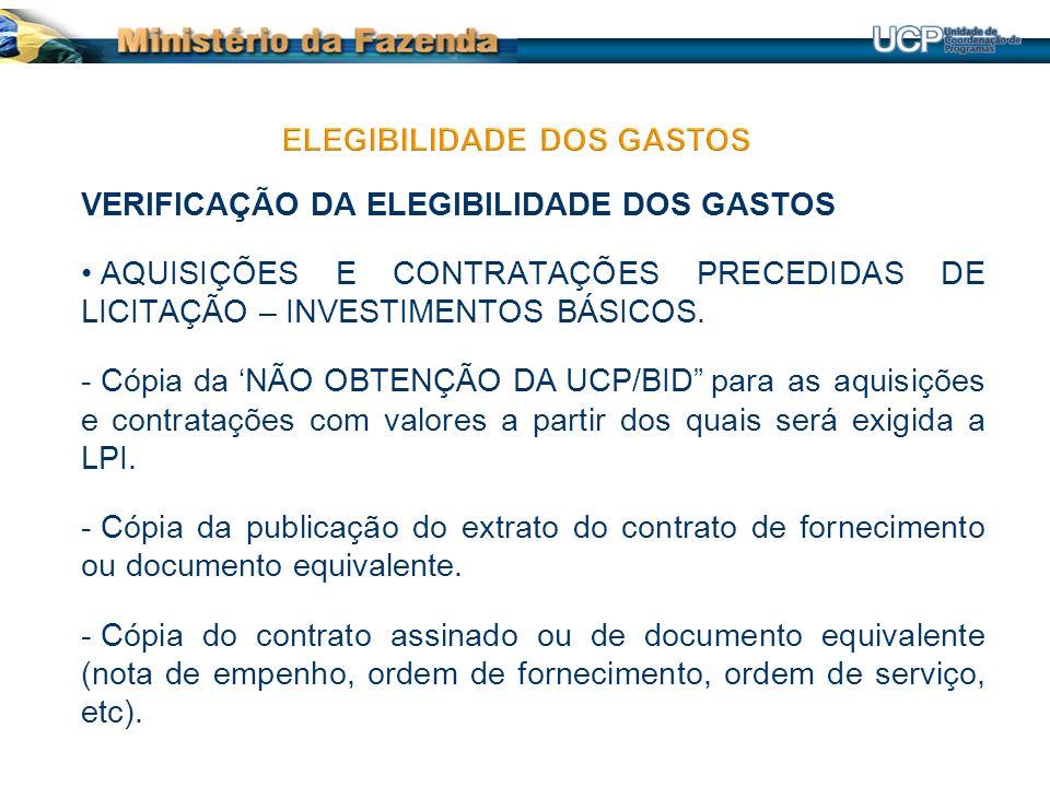 VERIFICAÇÃO DA ELEGIBILIDADE DOS GASTOS AQUISIÇÕES E CONTRATAÇÕES PRECEDIDAS DE LICITAÇÃO – INVESTIMENTOS BÁSICOS.