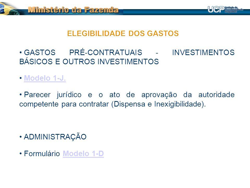 GASTOS PRÉ-CONTRATUAIS - INVESTIMENTOS BÁSICOS E OUTROS INVESTIMENTOS Modelo 1-J.Modelo 1-J.
