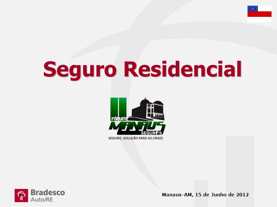 Seguro Residencial Manaus-AM, 15 de Junho de 2012
