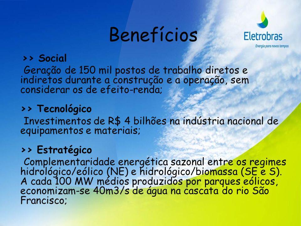 Benefícios >> Social Geração de 150 mil postos de trabalho diretos e indiretos durante a construção e a operação, sem considerar os de efeito-renda; >