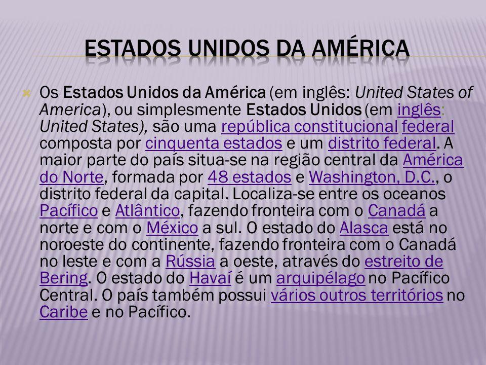 Os Estados Unidos da América (em inglês: United States of America), ou simplesmente Estados Unidos (em inglês: United States), são uma república const