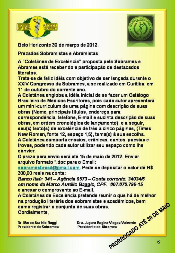 7 Ac.Juçara R. V. Valverde, presidente Ac. Em. Antonio de Oliveira Gutman, vice-presidente.