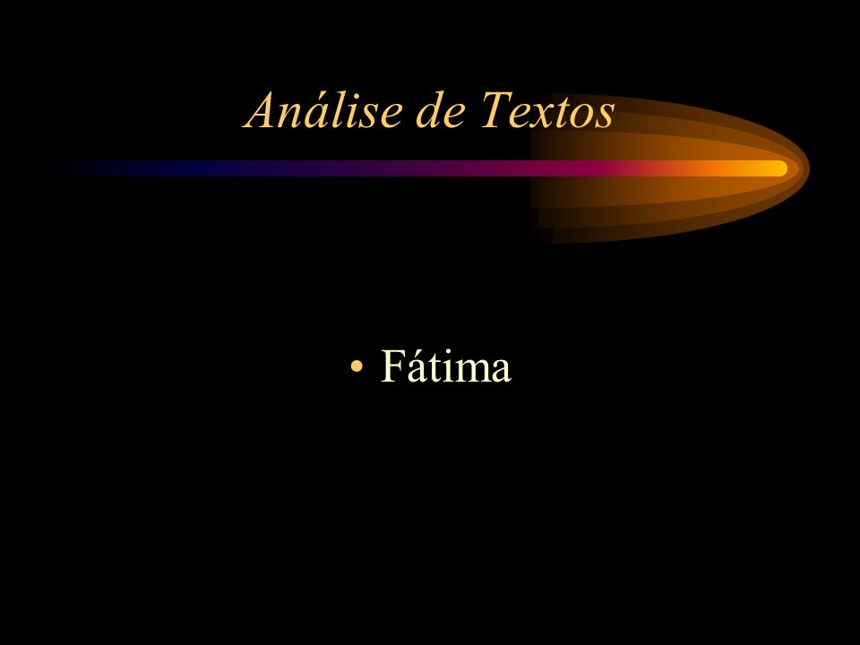 Análise de Textos Fátima