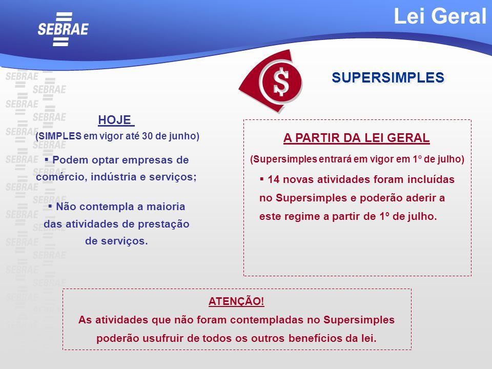 14 novas atividades foram incluídas no Supersimples e poderão aderir a este regime a partir de 1º de julho. Podem optar empresas de comércio, indústri