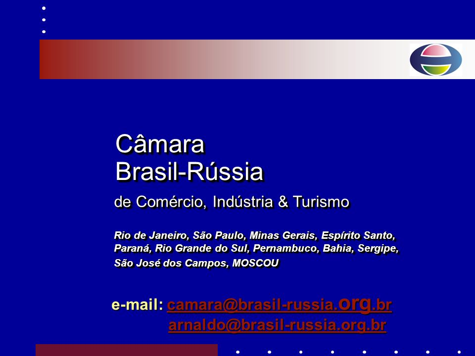 www.brasil-russia. org.br www.brasil-russia. org.br
