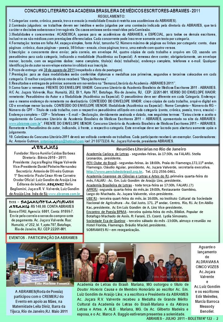 ABRAMES – JULHO 2011 – BOLETIM Nº 122 - 2 CONCURSO LITERÁRIO DA ACADEMIA BRASILEIRA DE MÉDICOS ESCRITORES-ABRAMES - 2011 REGULAMENTO: 1.Categorias: co