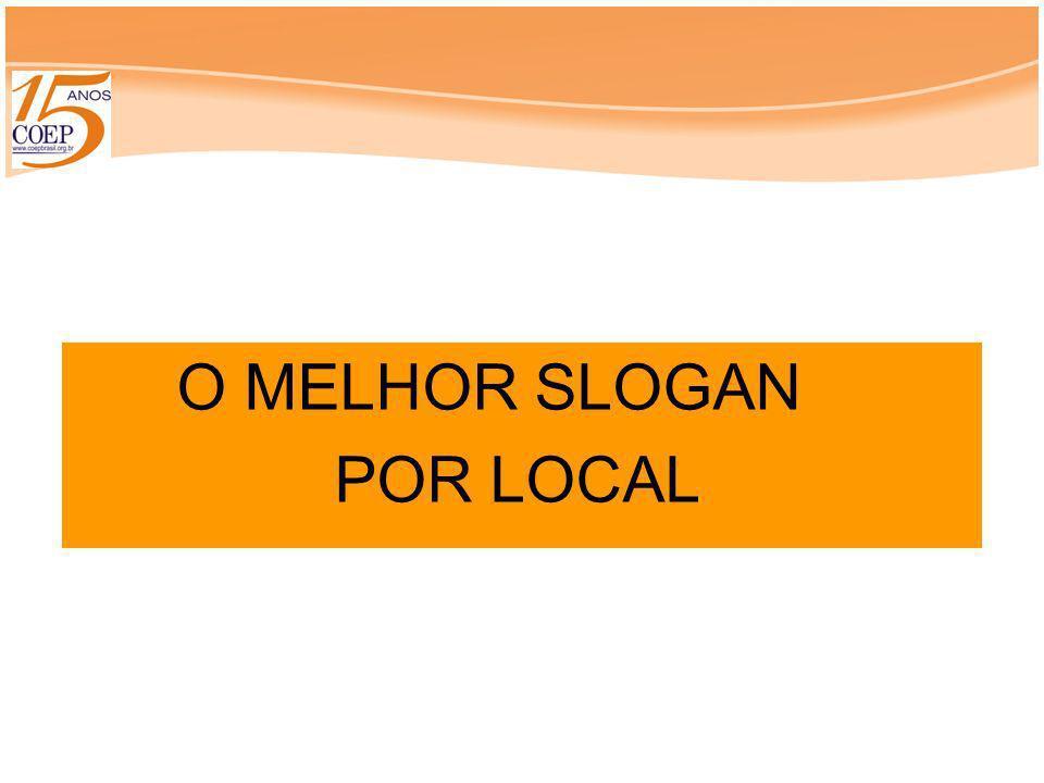 O MELHOR SLOGAN POR LOCAL