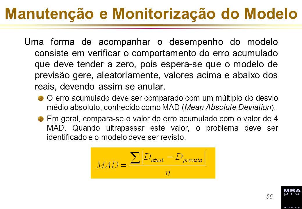 55 Manutenção e Monitorização do Modelo Uma forma de acompanhar o desempenho do modelo consiste em verificar o comportamento do erro acumulado que dev