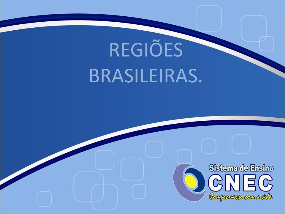 REGIÕES BRASILEIRAS.