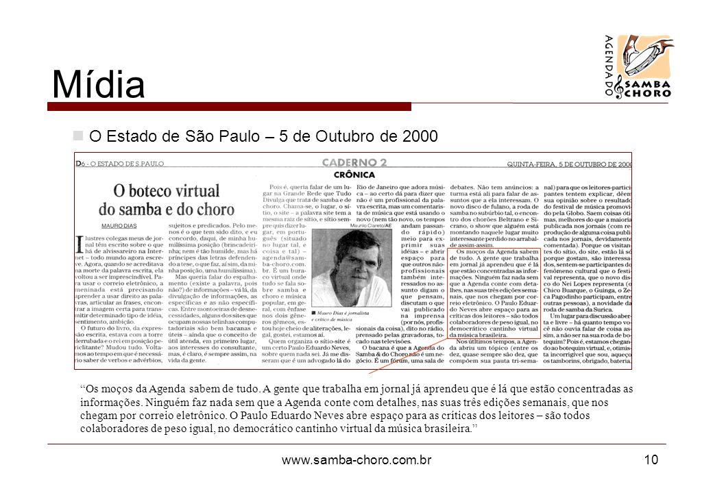 www.samba-choro.com.br10 Os moços da Agenda sabem de tudo.