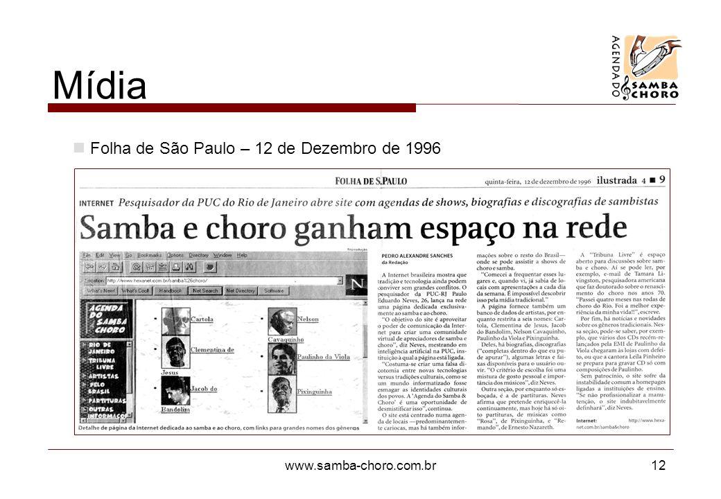 www.samba-choro.com.br12 Mídia Folha de São Paulo – 12 de Dezembro de 1996
