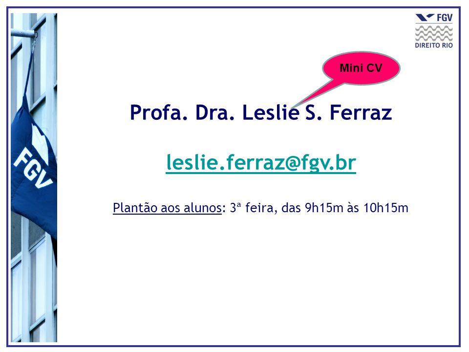Profa. Dra. Leslie S.