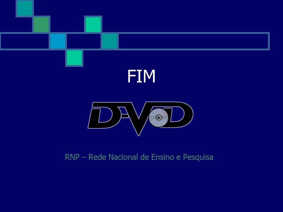 FIM RNP – Rede Nacional de Ensino e Pesquisa