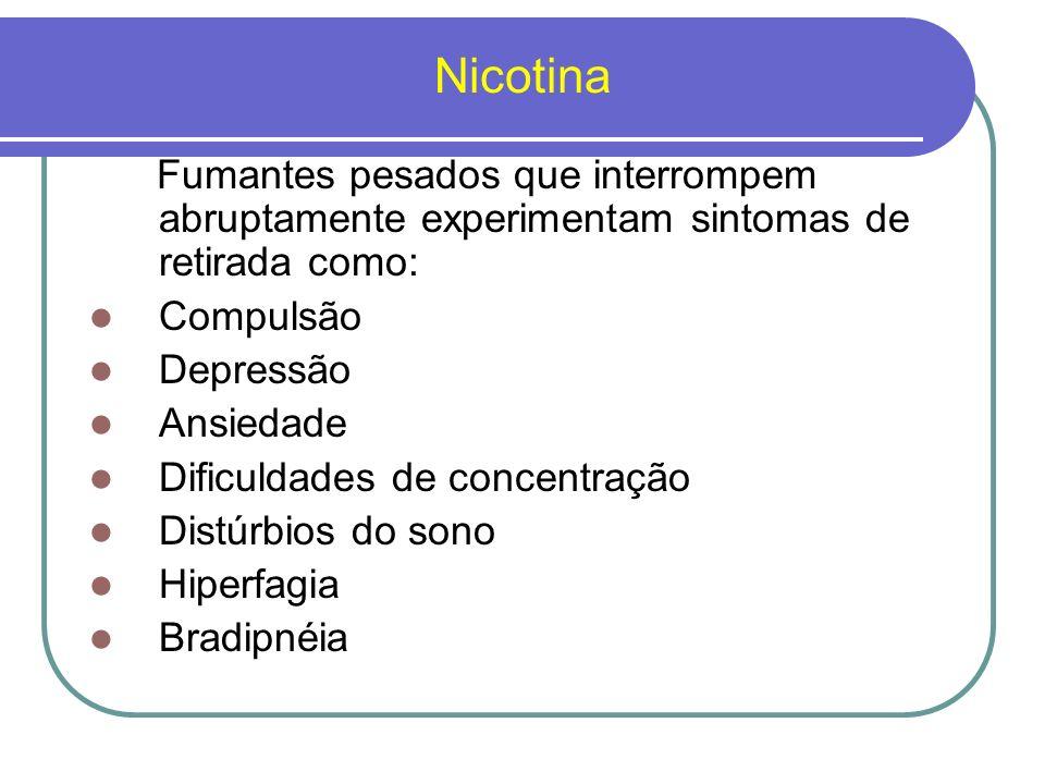 Nicotina Os agentes utilizados para o tratamento do tabagismo são divididos em 2 grupos: 1.