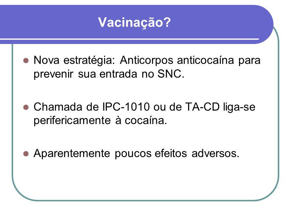 Vacinação.Não tem seu efeito prejudicado pelo uso de cocaína durante o período de imunoterapia.