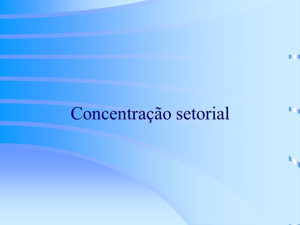 Concentração setorial