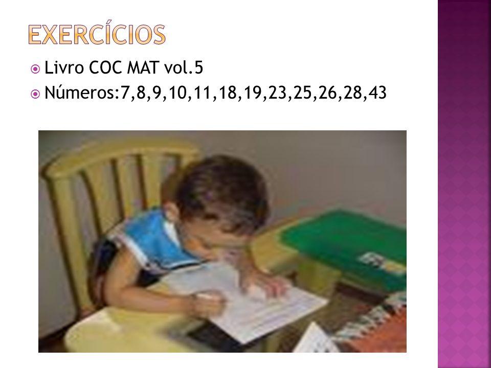Livro COC MAT vol.5 Números:7,8,9,10,11,18,19,23,25,26,28,43