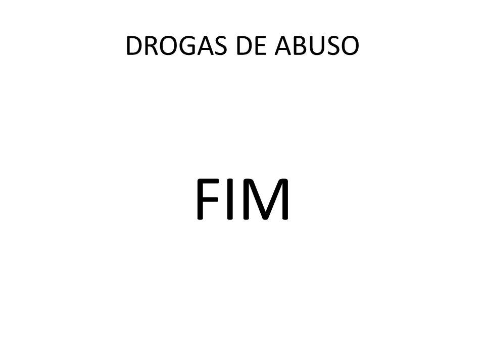 FIM DROGAS DE ABUSO