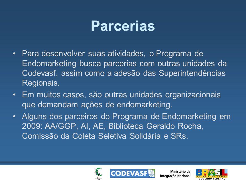 Parcerias Para desenvolver suas atividades, o Programa de Endomarketing busca parcerias com outras unidades da Codevasf, assim como a adesão das Super