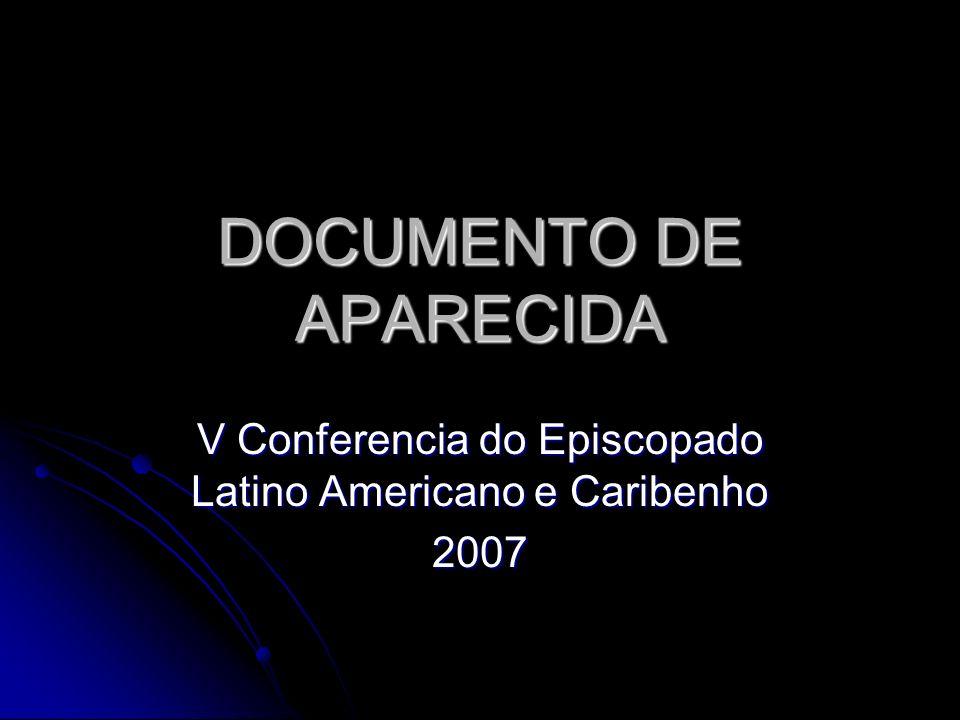 DOCUMENTO DE APARECIDA V Conferencia do Episcopado Latino Americano e Caribenho 2007