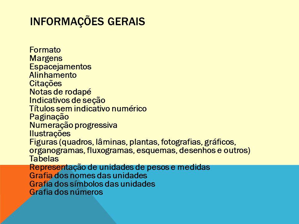 NORMAS ABNT 14724 DE ABRIL DE 2011 As principais alterações da normatização de 2011 dizem respeito à impressão em dois lados, conforme descrito na seção 2.1.1.