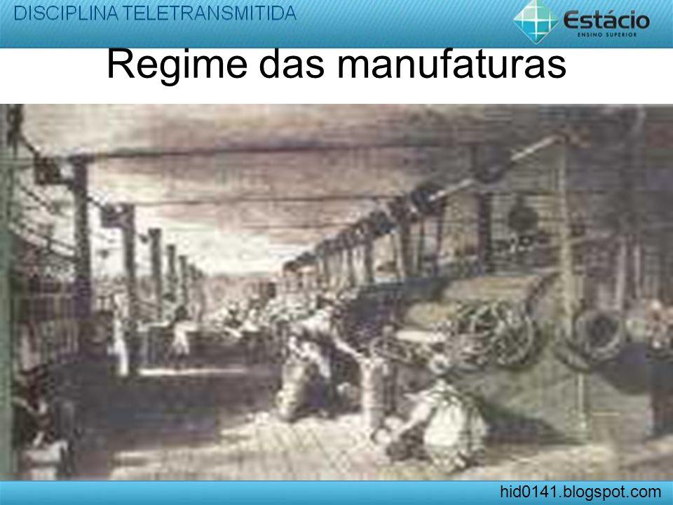 Regime das manufaturas hid0141.blogspot.com