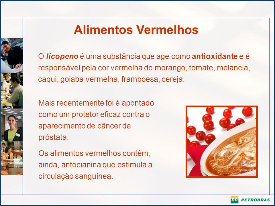 Alimentos Vermelhos O licopeno é uma substância que age como antioxidante e é responsável pela cor vermelha do morango, tomate, melancia, caqui, goiab