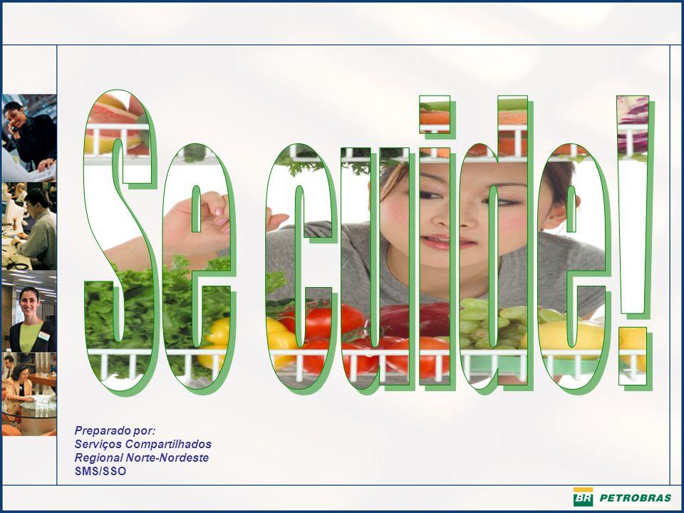Preparado por: Serviços Compartilhados Regional Norte-Nordeste SMS/SSO