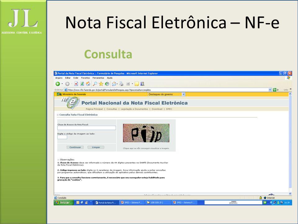 ASSESSORIA CONTÁBIL E JURÍDICA Consulta Nota Fiscal Eletrônica – NF-e