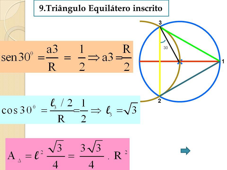 9.Triângulo Equilátero inscrito 1 2 3 30