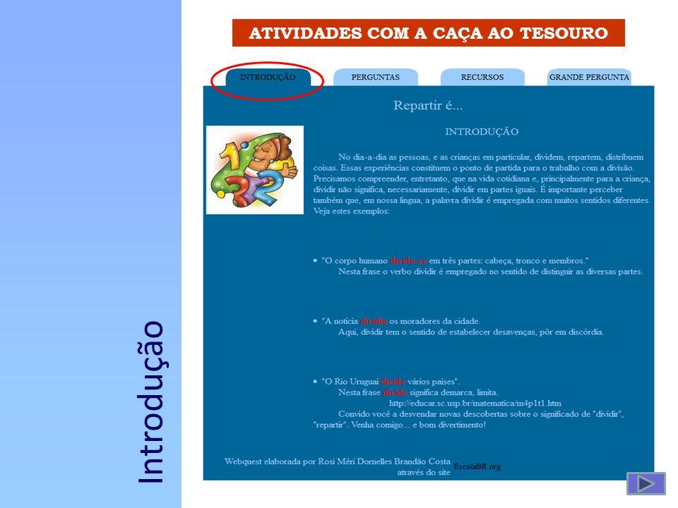 ATIVIDADES COM A CAÇA AO TESOURO Introdução