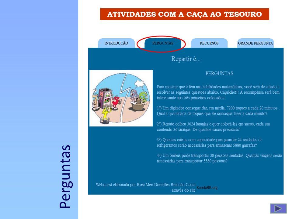 ATIVIDADES COM A CAÇA AO TESOURO Perguntas