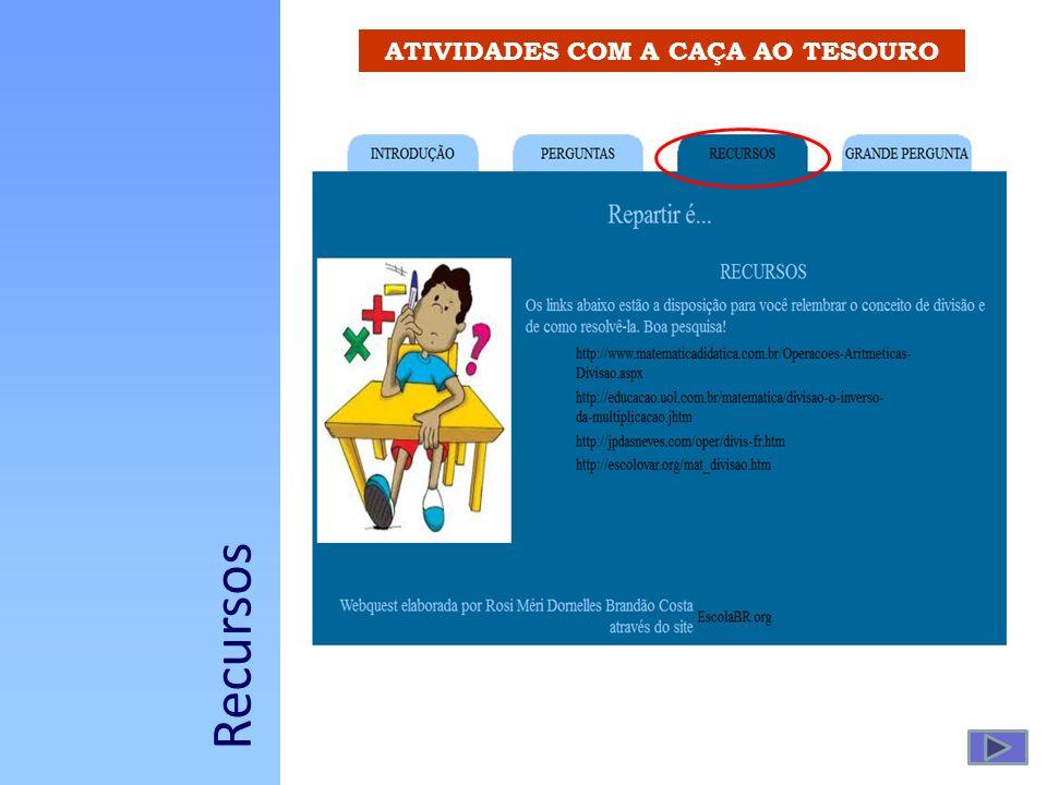 ATIVIDADES COM A CAÇA AO TESOURO Recursos
