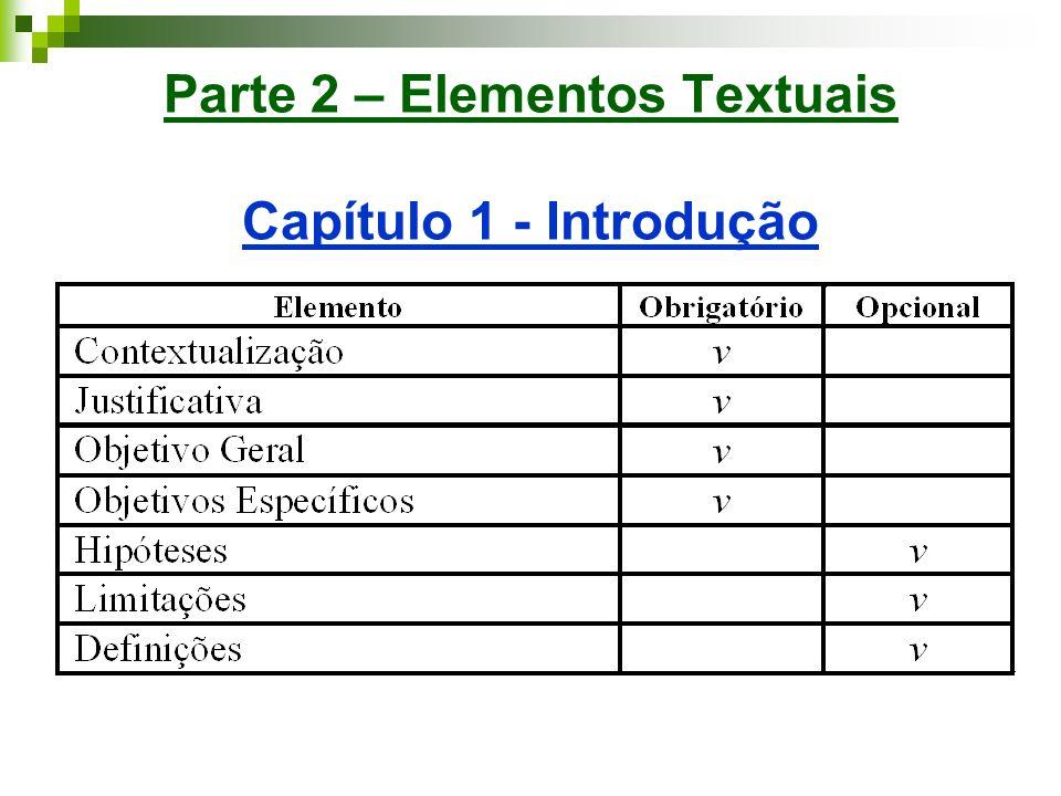 Parte 2 – Elementos Textuais Capítulo 1 - Introdução