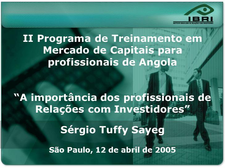 Nonon no onono non onnon onon no Noonn non on ononno nonon onno II Programa de Treinamento em Mercado de Capitais para profissionais de Angola A impor