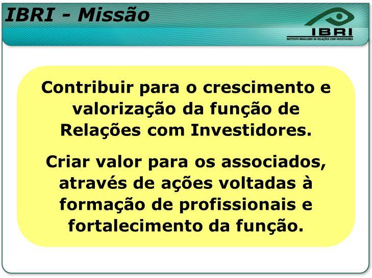 Formação e valorização do profissional de Relações com Investidores.