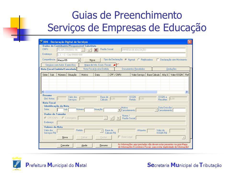 P refeitura M unicipal do N atal Se cretaria Mu nicipal de T ributação Guias de Preenchimento Serviços de Empresas de Educação